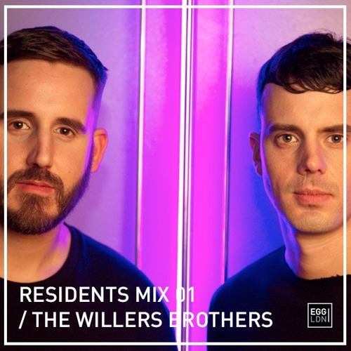 Egg Residents Mix 01 - The Willers Brothers