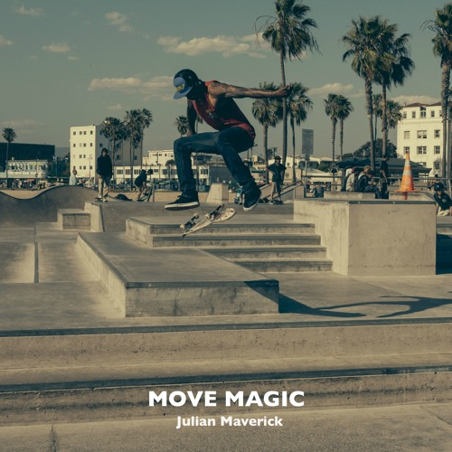 Julian Maverick - Move Magic