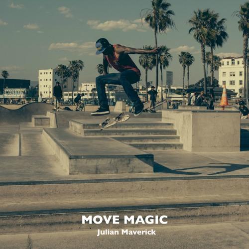 Julian Maverick - Move Magic