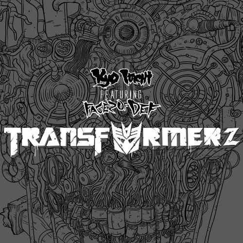 Kyo Itachi feat F.O.D - Transformerz (Prod by Kyo Itachi)cuts Dj Impact