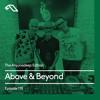 The Anjunadeep Edition 118 With Above & Beyond (ABGT200 Deep Warm Up Set)