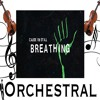 Still Breathing - Green Day - Orchestral