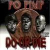 Do or DIe - Po Pimp feat. Twista DJ Just-IN Geotheory Intro