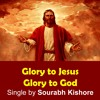 Glory To Jesus Glory To God: Christian Music Pop Rock Songs English [Pop Rock For Humanity