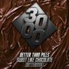Better Than Pills - Sweet Like Chocolate [Bittermix] [Free Download]