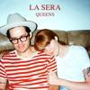 La Sera - Whole Lotta Love