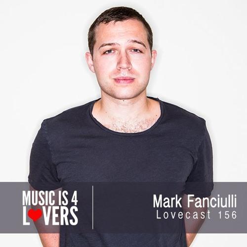 Lovecast Episode 156 - Mark Fanciulli [Musicis4Lovers.com]