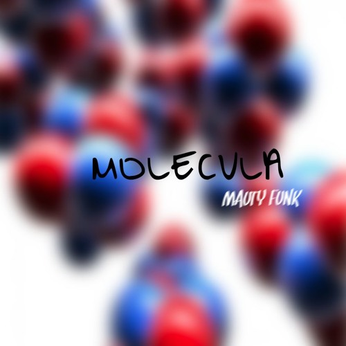 Molecula - Mauty Funk