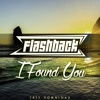FlashBack - I Found You [FREE DOWNLOAD]