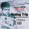 Analog Trip @ EDM Underground Showcase www.westradio.gr 29.09.2016 | Free Download