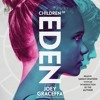 CHILDREN OF EDEN Audiobook Excerpt
