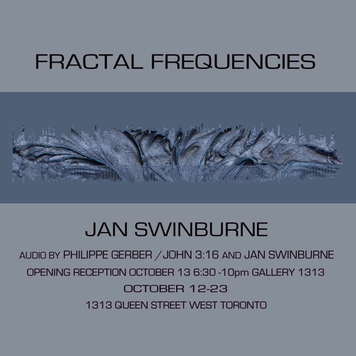 Jan Swinburne - Fractal Frequencies