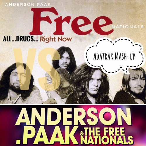 All Drugs Right Now (Free VS. Anderson .Paak) Adatrak Mash-Up