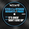 Paige, Sted-E & Hybrid Heights -  It's Over (Original Mix)
