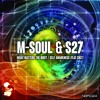 M - Soul & S27 - What Matters The Most [NBR024] Clip