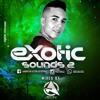 SONIDOS EXÓTICOS VOL 2 - ASTON DJ (2016)