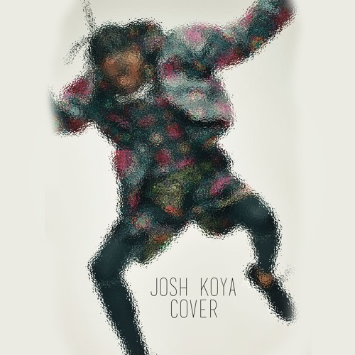 Goosebumps (Josh Koya Cover) Travis Scott