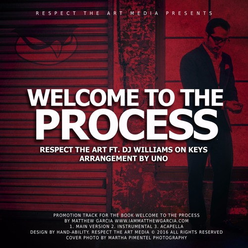 Welcome To The Process Ft. DJ Williams