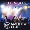 Matthew Cluff The Mixes 005 Mp3