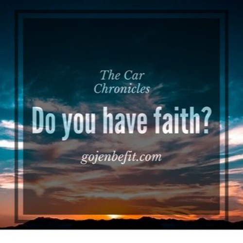Do you have faith in your goals?