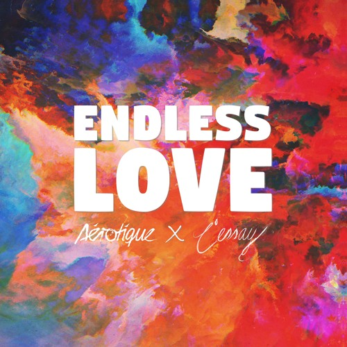 aerotique l essay endless love by aerotique listening  aerotique l essay endless love by aerotique listening on soundcloud