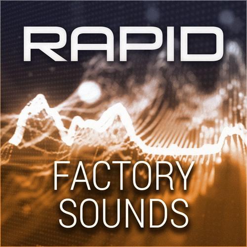 RAPID - Factory Sounds (Demo Showcase)