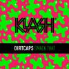 Dirtcaps - Smack That (Original Mix)