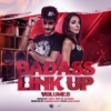 BADASS LINKUP MIXTAPE Vol.2 - Mixed by Dero - Hosted By Aurora Rah