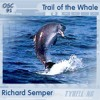 Richard Semper - Trail Of The Whale