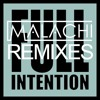 Malachi Feat. Moji - How It Feels (Full Intention Remix)