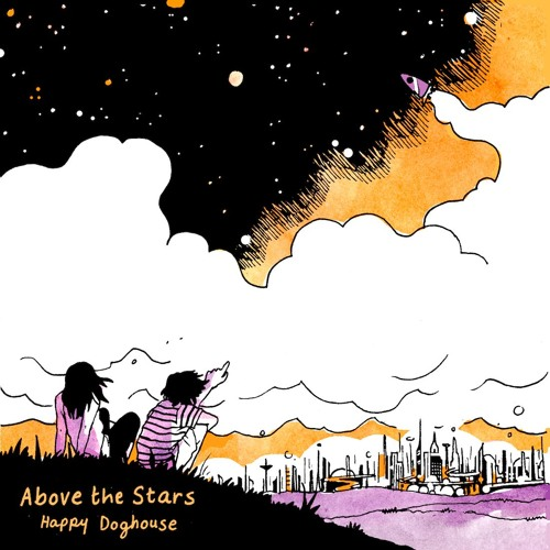 shh048: Happy Doghouse - Above the Stars