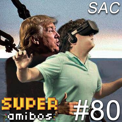SAC 80 - Make America Hate Again