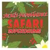 Safari (Jesús Fernández Remix)