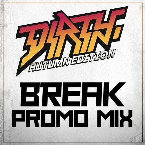 BREAK - Promo mix - Dirty Autumn Edition 2016