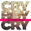 Cry Boy Cry - My Heart Is So Heavy (Niklas Ibach Remix)
