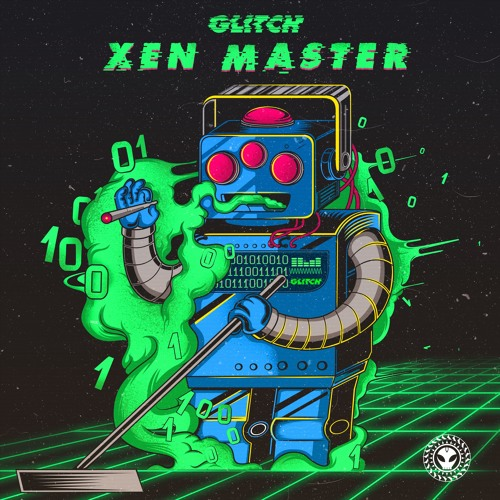 Glitch - Xen Master EP (PREVIEW)[OUT NOW ON BEATPORT!]