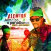 "Alovera feat. Jah Mason ""Jamaica A Paradise (Remix)"" [Alos Records]"