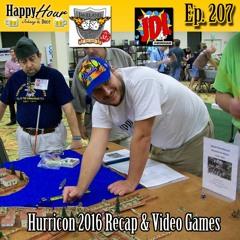 Episode 207 - Hurricon 2016 Recap & Video Games