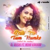 DJ Rushi Ft.Neha Kakkar