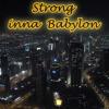 Strong inna Babylon - Sennid & The Echo Lair