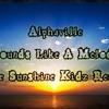 Alphaville - Sounds Like A Melody (The Sunshine Kidz Remix) [2013]