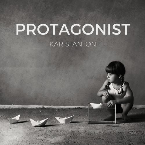 Protagonist by Kar Stanton