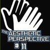The Aesthetic Perspective: Episode 11