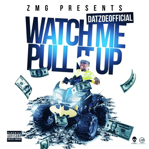 DatZoeOfficial - Watch Me Pull It Up (Leak)