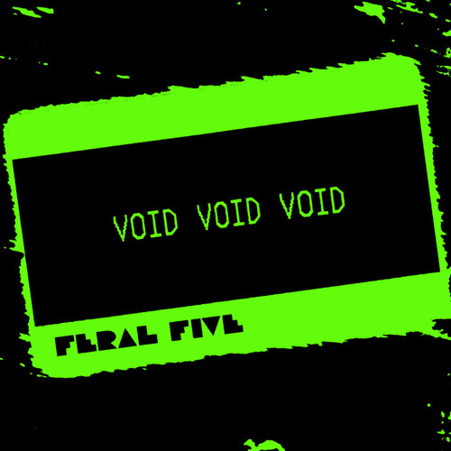FERAL FIVE - VOID