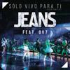 Jeans Solo Vivo Para Ti 2016 Ft Ov7dj Spectro En Vivo Mixdemo