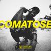 Comatose