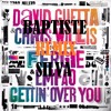 David Guetta - Gettin' Over You (Baptiste Silva Remix)