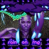(temp0ral mix (Ashanti [Rain on Me]))