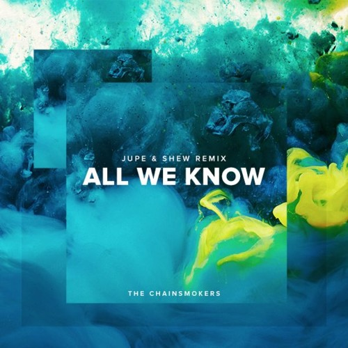 all we know chainsmokers free download